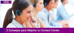 Consejos para Mejorar tu Contact Center